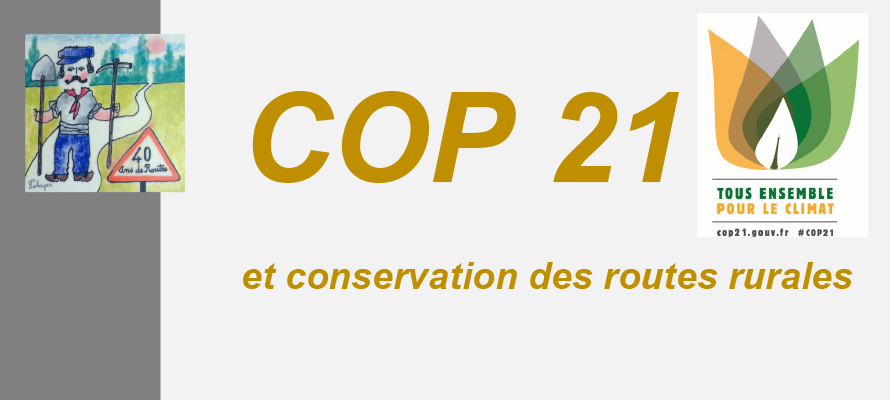 MAI 2016 – COP21 et conservation des routes rurales
